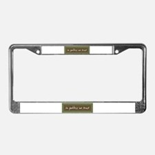 In Goddess We Trust License Plate Frame