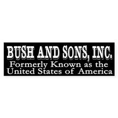 Bush and Sons, Inc. (bumper sticker)