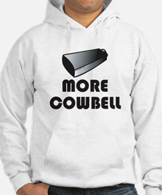 More Cowbell Jumper Hoody