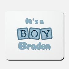 It's A Boy - Braden Mousepad
