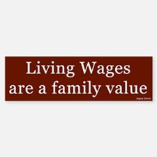 Living Wages Bumper Bumper Stickers