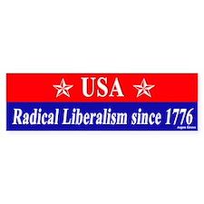 USA Radical Liberalism Since 1776 Bumper Car Sticker