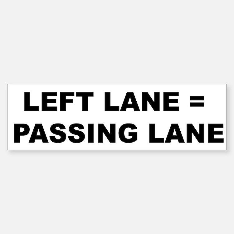 Left Lane = Passing Lane