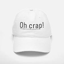 OH CRAP!! Baseball Baseball Cap