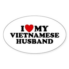 I Love My Vietnamese Husband Oval Decal
