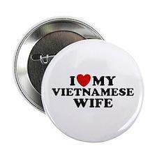 "I Love My Vietnamese Wife 2.25"" Button"