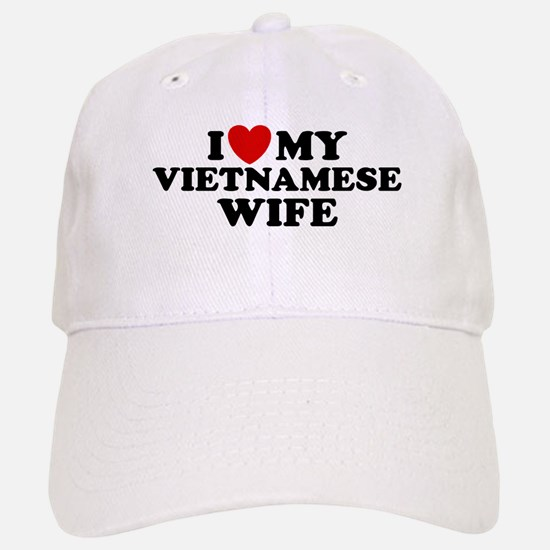 I Love My Vietnamese Wife Baseball Baseball Cap