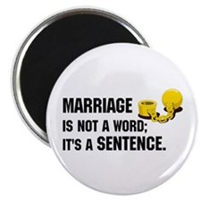 """Marriage is funny! 2.25"""" Magnet (10 pack)"""