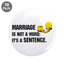 """Marriage is funny! 3.5"""" Button (10 pack)"""