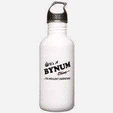 BYNUM thing, you would Water Bottle