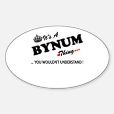BYNUM thing, you wouldn't understand Decal