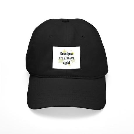 Grandpas are always right Black Cap