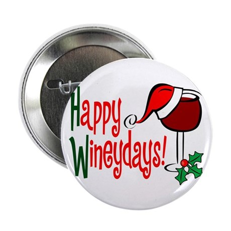 "Happy Wineydays 2.25"" Button (100 pack)"