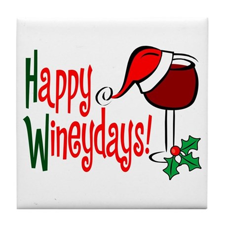 Happy Wineydays Tile Coaster
