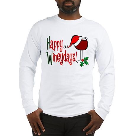 Happy Wineydays Long Sleeve T-Shirt
