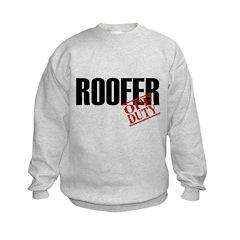 Off Duty Roofer Sweatshirt