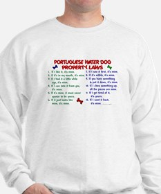 Portuguese Water Dog Property Laws 2 Sweatshirt