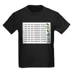 No more hostas Kids Dark T-Shirt