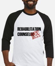 Off Duty Rehab Counselor Baseball Jersey