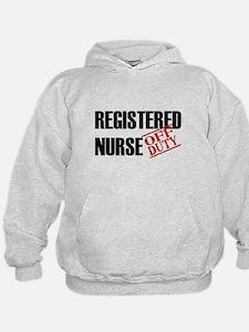 Off Duty Registered Nurse Hoodie
