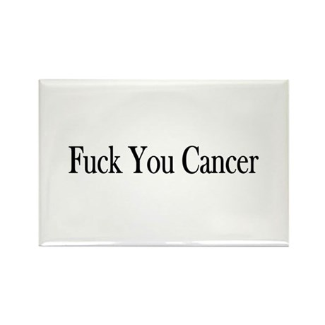 Fuck You Cancer Rectangle Magnet