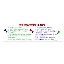Puli Property Laws 2 Bumper Bumper Sticker