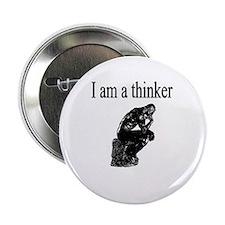 """I am a thinker 2.25"""" Button"""