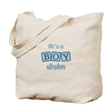 It's A Boy - John Tote Bag