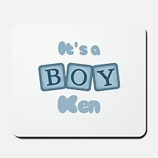 It's A Boy - Ken Mousepad
