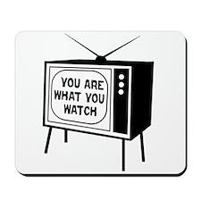 What you watch Mousepad