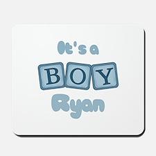 It's A Boy - Ryan Mousepad