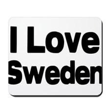 I love Sweden Mousepad
