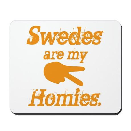 Swedes homies Mousepad