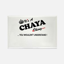 CHAYA thing, you wouldn't understand Magnets
