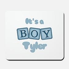 It's A Boy - Tyler Mousepad
