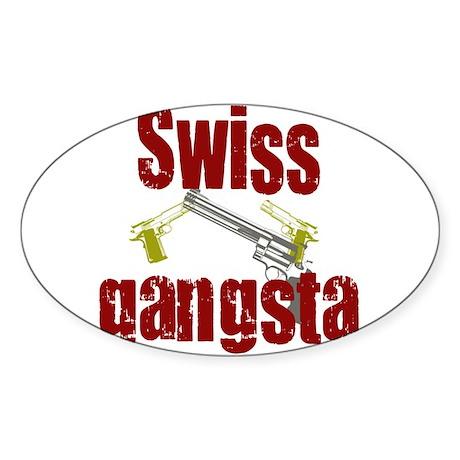 Swiss Gangsta Oval Sticker