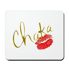 Chaka Gold Kiss Mousepad