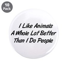 """Animals Better Than People 3.5"""" Button (10 pack)"""