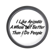Animals Better Than People Wall Clock