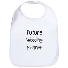 Future Wedding Planner Bib