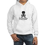 Swashbuckling Not A Crime Hooded Sweatshirt