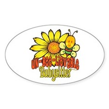 Unbelievable Babysitter Oval Decal