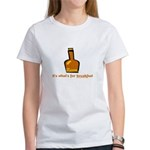 Rum For Breakfast Women's T-Shirt