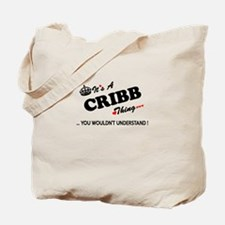 CRIBB thing, you wouldn't understand Tote Bag