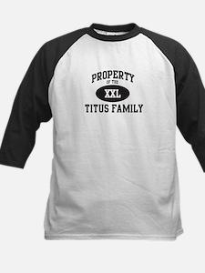 Property of Titus Family Kids Baseball Jersey