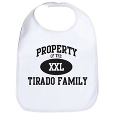 Property of Tirado Family Bib