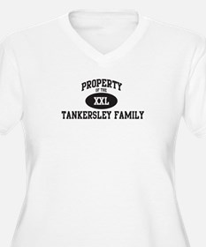 Property of Tankersley Family T-Shirt