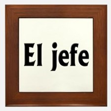 El jefe (The Boss) Framed Tile