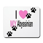 I Love My Abyssinian Mousepad