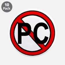 """NO PC 3.5"""" Button (10 pack)"""